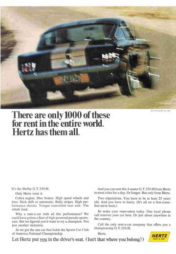 Car magazines in 1966 carried advertisements like this for the hot Mustangs, and both Shelby and Hertz benefited.