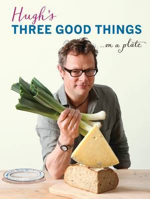 Hugh Fearnley-Whittingstall's Three Good Things.