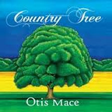 Country Tree - Otis Mace