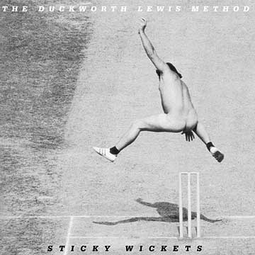 Sticky Wickets - The Duckworth Lewis Method