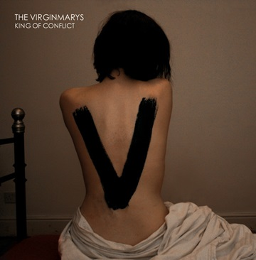 The Virginmarys, King of Conflict