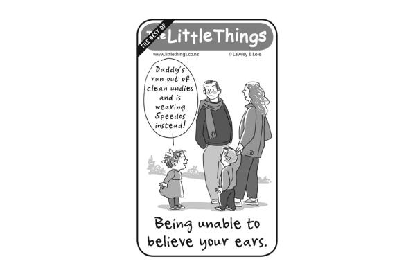 Little Things - November 11, 2015 - Unable to believe your ears