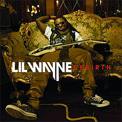 Lil Wayne's rebirth is a disaster.