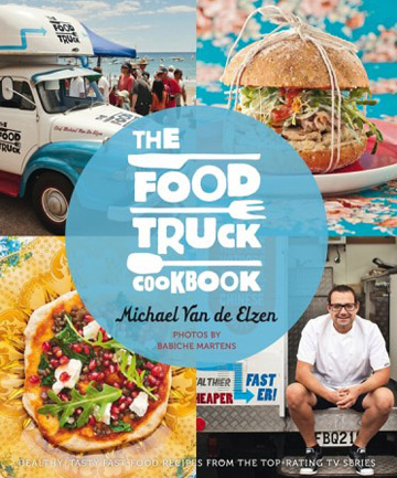 The Food Truck Cookbook by Michael Van de Elzen (Random House, RRP $39.99).