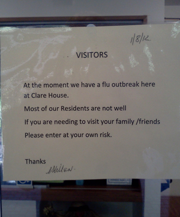 A signs warns visitors of the flu outbreak at Clare House in Invercargill.