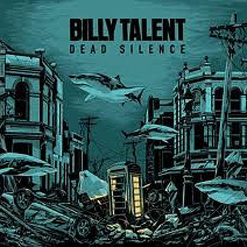 Dead Silence - Billy Talent