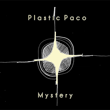 Mystery - Plastic Paco