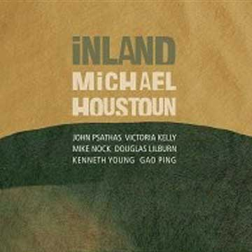 Inland - Michael Houstoun