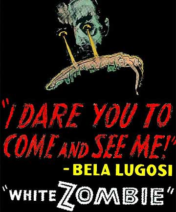 ZOMBIE LEGEND: the 1932 movie White zombie is thought to be the first of the genre.