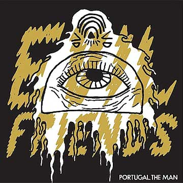 Evil Friends -  Portual. The Man