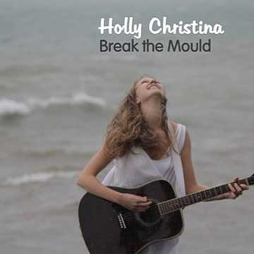 Break the Mould - Holly Christina